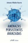Amenazas Persistentes Avanzadas - 9788416926091 - Libros de informática