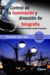 Control de iluminación y dirección de fotografía - 9788494568350 - Libros de informática