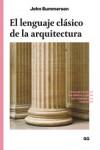 El lenguaje clásico de la arquitectura - 9788425228612 - Libros de arquitectura
