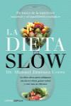 LA DIETA SLOW - 9788448022921 - Libros de cocina