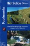 SISTEMA METODOLOGICO. EVALUACION PATRIMONIO HIDRAULICO - 9788416786497 - Libros de ingeniería