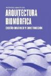 ARQUITECTURA BIOMÓRFICA - 9788416504961 - Libros de arquitectura