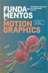 FUNDAMENTOS DEL MOTION GRAPHICS | 9788416504817 | Portada