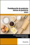Preelaboración de productos básicos de pastelería UF0819 - 9788428337755 - Libros de cocina