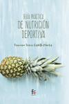 GUÍA PRÁCTICA DE NUTRICIÓN DEPORTIVA - 9788491495857 - Libros de cocina