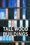 TALL WOOD BUILDINGS - 9783035604757 - Libros de arquitectura