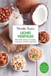 LECHES VEGETALES - 9788416267958 - Libros de cocina