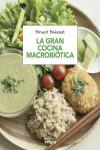 LA GRAN COCINA MACROBIOTICA - 9788491180616 - Libros de cocina