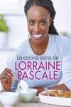 LA COCINA SANA DE LORRIANE PASCALE - 9788416449750 - Libros de cocina