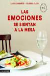 LAS EMOCIONES SE SIENTAN A LA MESA - 9788416605644 - Libros de cocina