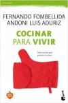 COCINAR PARA VIVIR - 9788423351794 - Libros de cocina
