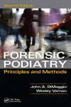FORENSIC PODIATRY. PRINCIPLES AND METHODS | 9781482235135 | Portada