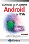 DESARROLLO DE APLICACIONES ANDROID CON JAVA - 9788499647005 - Libros de informática