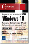 Windows 10 - 2ª parte de la preparación para la certificación MCSA Configuring Windows Devices | 9782409007644 | Portada