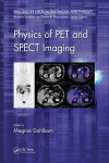 PHYSICS OF PET AND SPECT IMAGING | 9781466560130 | Portada