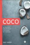 COCO. 40 recetas irresistibles y cargadas de energía - 9788416407279 - Libros de cocina