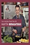 Las recetas favoritas de Martín Berasategui - 9788416895168 - Libros de cocina