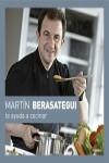 Martín Berasategui te ayuda a cocinar - 9788416895175 - Libros de cocina
