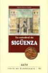 LA CATEDRAL DE SIGÜENZA - 9788415537991 - Libros de arquitectura