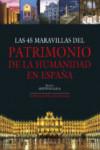 LAS 45 MARAVILLAS DEL PATRIMONIO DE LA HUMANIDAD EN ESPAÑA - 9788415131786 - Libros de arquitectura