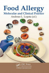 FOOD ALLERGY. MOLECULAR AND CLINICAL PRACTICE - 9781498722445 - Libros de medicina