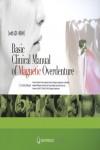 Basic Clinical Manual of Magnetic Overdenture (Book/CD-ROM set) - 9784781201535 - Libros de medicina