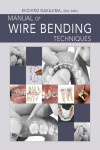 Manual of Wire Bending Techniques - 9780867154955 - Libros de medicina