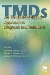 TMDs: An Evidence-Based Approach to Diagnosis and Treatment - 9780867154474 - Libros de medicina