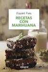 RECETAS CON MARIHUANA - 9788491180692 - Libros de cocina