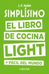 Simplísimo. El libro de cocina light más fácil del mundo - 9788416984053 - Libros de cocina