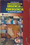 PROCEDIMIENTOS DE URGENCIA Y EMERGENCIA EN PACIENTES ADULTOS - 9789871860302 - Libros de medicina