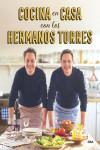 COCINA EN CASA CON LOS HERMANOS TORRES - 9788490567678 - Libros de cocina