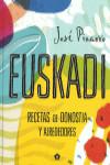 EUSKADI. RECETAS DE DONOSTIA Y ALREDEDORES - 9788416407293 - Libros de cocina