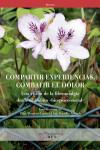 COMPARTIR EXPERIENCIAS, COMBATIR EL DOLOR - 9788484245445 - Libros de medicina