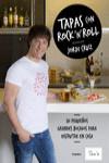 TAPAS CON ROCK 'N' ROLL - 9788416449897 - Libros de cocina