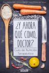 Y ahora qué como, doctor? - 9788416336081 - Libros de cocina