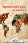 ESPECIAS ECOLOGICAS PARA LA COCINA DIARIA - 9783848009541 - Libros de cocina