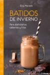 BATIDOS DE INVIERNO - 9783848010325 - Libros de cocina