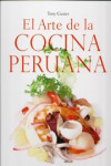 EL ARTE DE LA COCINA PERUANA - 9789563162875 - Libros de cocina