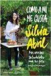 COMO A MI ME GUSTA - 9788448023058 - Libros de cocina
