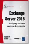 Exchange Server 2016 - 9782409008344 - Libros de informática