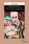 RESISTENCIA PACÍFICA - 9788471128355 - Libros de psicología
