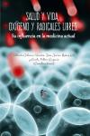 SALUD Y VIDA, OXÍGENO Y RADICALES LIBRES - 9788491661054 - Libros de medicina