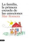 Familia, la primera escuela de las emociones - 9788423352241 - Libros de psicología
