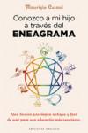 CONOZCO A MI HIJO A TRAVES DEL ENEAGRAMA - 9788491110606 - Libros de psicología