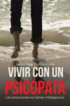 Vivir con un psicópata: Las emociones no tienen inteligencia - 9788491124733 - Libros de psicología