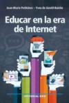 EDUCAR EN LA ERA DE INTERNET - 9788490233825 - Libros de psicología