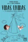 VIDAS UNIDAS - 9788416894017 - Libros de psicología