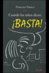 CUANDO LOS NIÑOS DICEN: BASTA - 9789500383868 - Libros de psicología