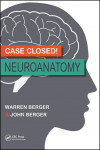 CASE CLOSED! NEUROANATOMY | 9781498728522 | Portada